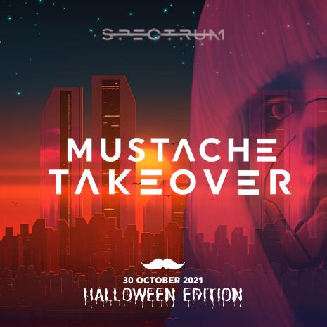 "Mustache Takeover Spectrum ""Halloween edition"""